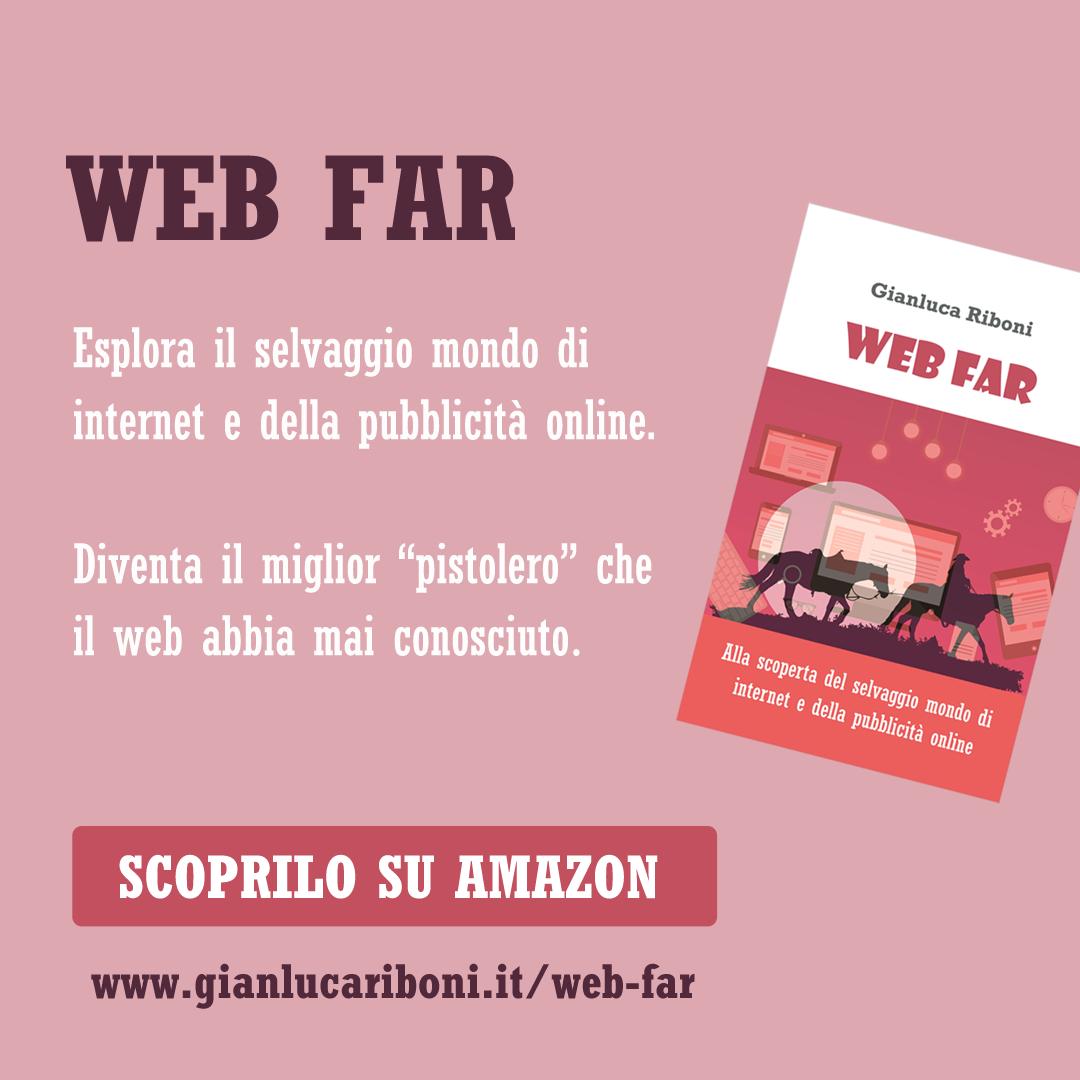 Web Far - Alla scoperta del selvaggio mondo di internet e della pubblicità online